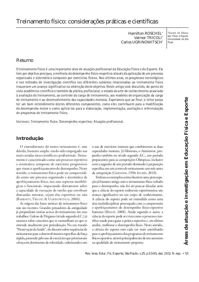 Rev. bras. Educ. Fís. Esporte, São Paulo, v.25, p.53-65, dez. 2011 N. esp. • 53 Treinamento físico: considerações práticas...