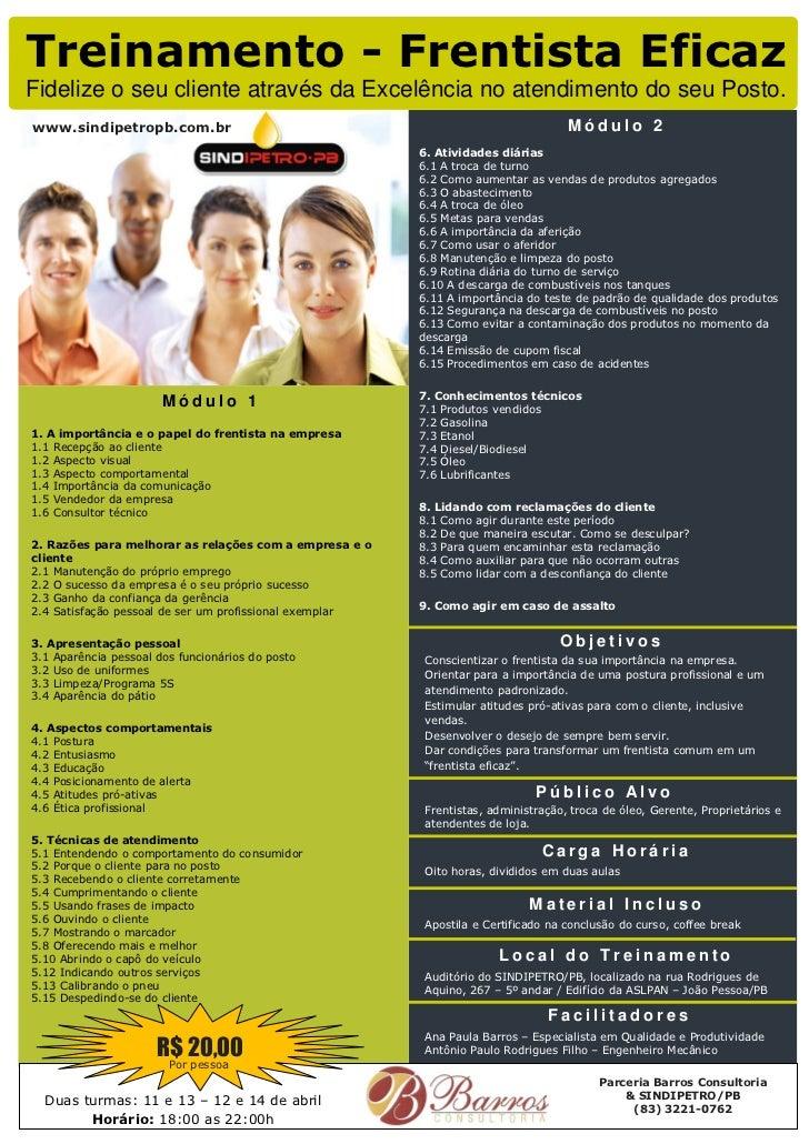 Treinamento - Frentista EficazFidelize o seu cliente através da Excelência no atendimento do seu Posto.www.sindipetropb.co...