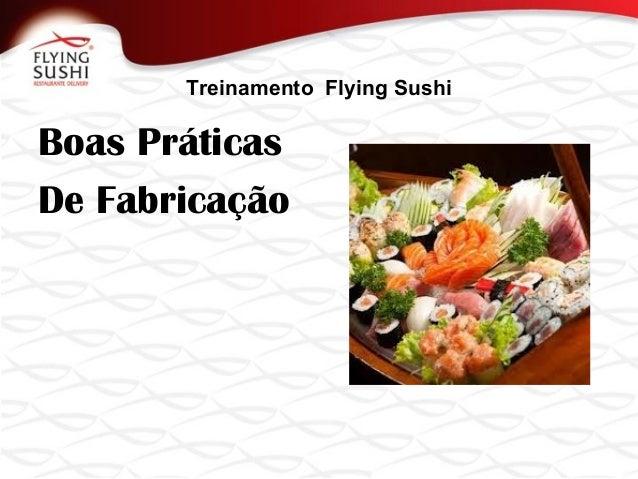 Treinamento Flying SushiBoas PráticasDe Fabricação