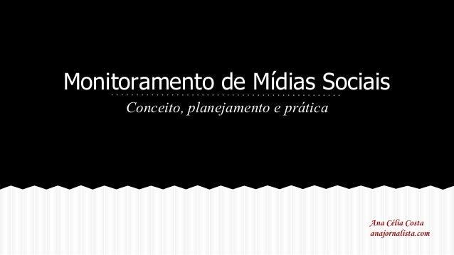 Monitoramento de Mídias Sociais Conceito, planejamento e prática