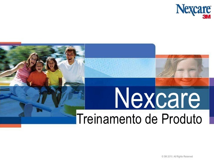 NexcareTreinamento de Produto              © 3M 2010. All Rights Reserved
