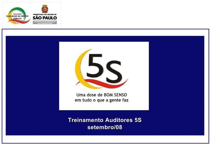 Treinamento Auditores 5S setembro/08