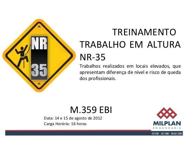 TREINAMENTO                  TRABALHO EM ALTURA                  NR-35                  Trabalhos...