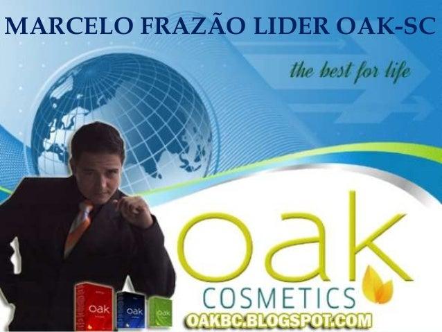 MARCELO FRAZÃO LIDER OAK-SC