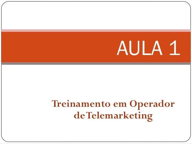Treinamento operador de telemarketing Slide 2
