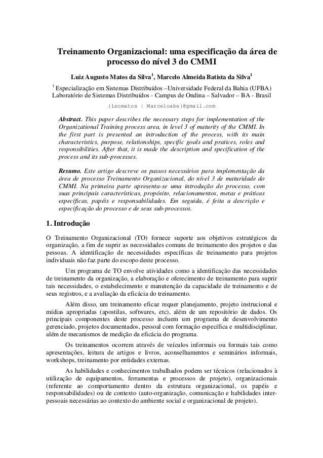 Treinamento Organizacional: uma especificação da área de                  processo do nível 3 do CMMI          Luiz August...