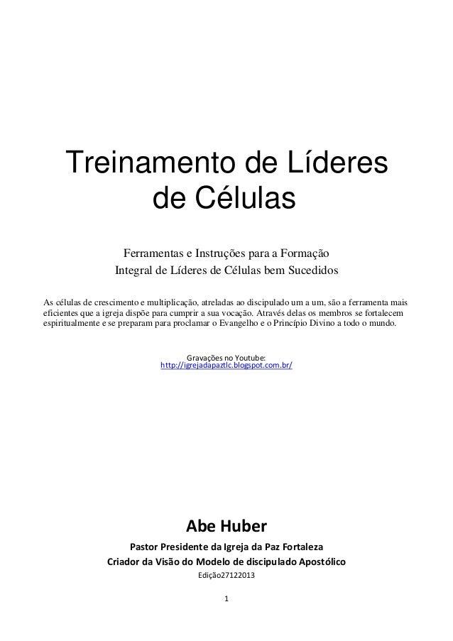 Treinamento de Líderes de Células Ferramentas e Instruções para a Formação Integral de Líderes de Células bem Sucedidos As...