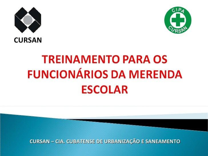 CURSAN – CIA. CUBATENSE DE URBANIZAÇÃO E SANEAMENTO CURSAN