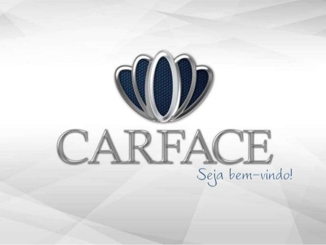 CARFACE - Produtos