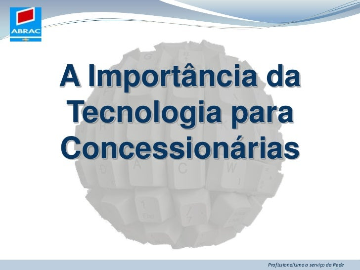 A Importância da Tecnologia para Concessionárias<br />