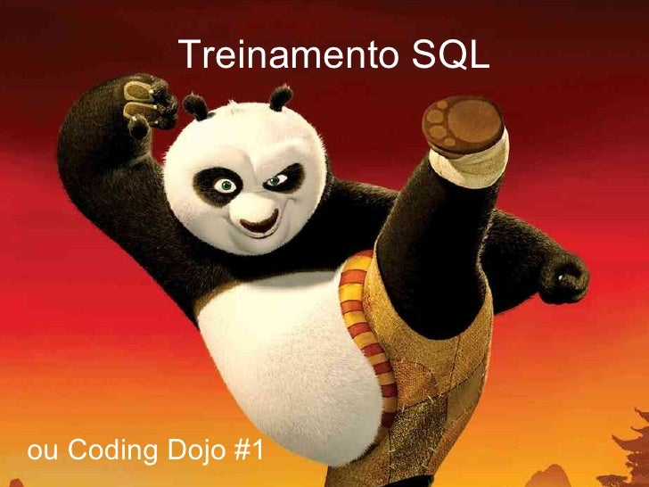 Treinamento SQL ou Coding Dojo #1