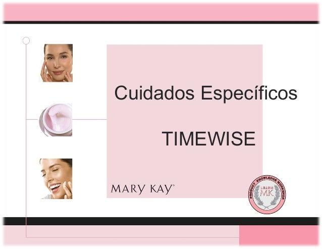 Cuidados Específicos     TIMEWISE