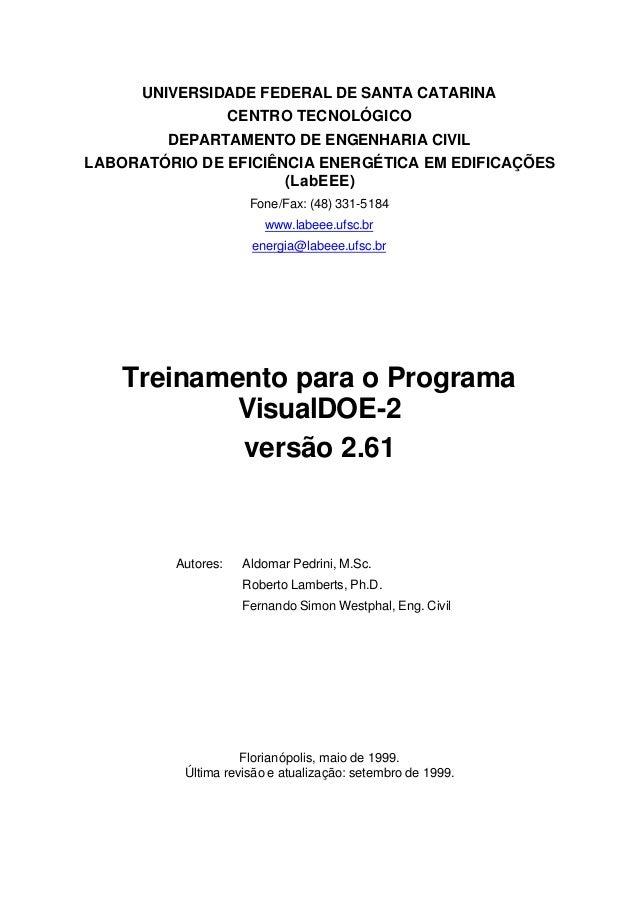 UNIVERSIDADE FEDERAL DE SANTA CATARINA CENTRO TECNOLÓGICO DEPARTAMENTO DE ENGENHARIA CIVIL LABORATÓRIO DE EFICIÊNCIA ENERG...