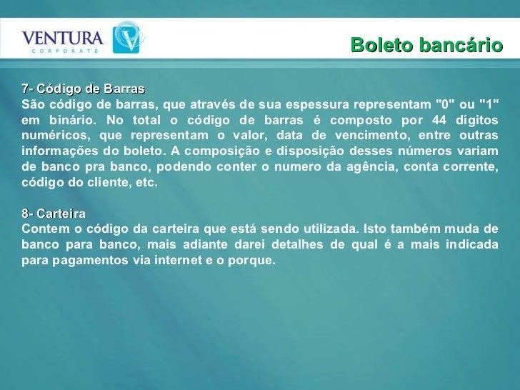 """Boleto bancário 7- Código de Barras São código de barras, que através de sua espessura representam """"0"""" ou """"..."""