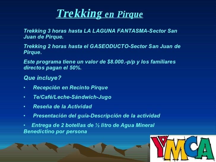 Trekking Pirque 3 Slide 3
