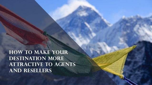 How to make your destination more attractive to agents and resellers