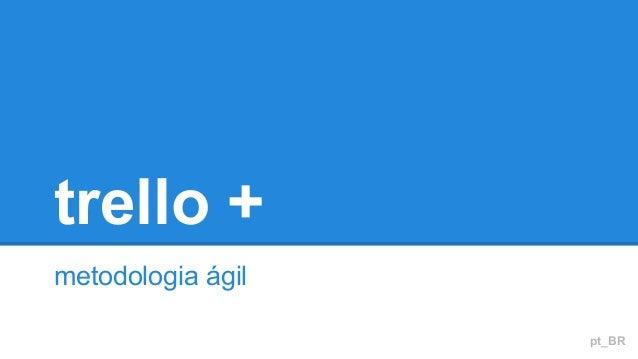 trello + metodologia ágil pt_BR