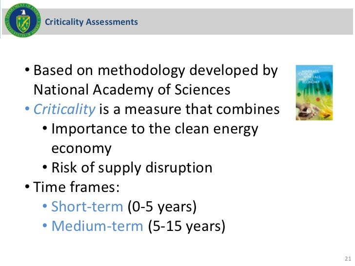 Criticality Assessments• Based on methodology developed by  National Academy of Sciences• Criticality is a measure that co...