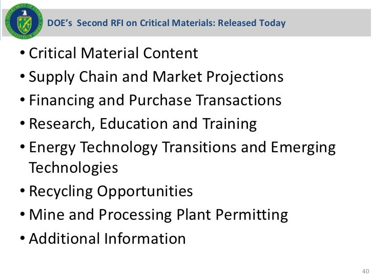 DOE's Second RFI on Critical Materials: Released Today• Critical Material Content• Supply Chain and Market Projections• Fi...
