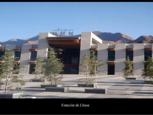 Estación de Lhasa – parece más una terminal aeroportuaria de 1ª Clase que una estación ferroviaria. •Gracias al proyecto, ...