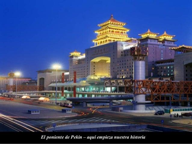 El poniente de Pekín – aquí empieza nuestra historia