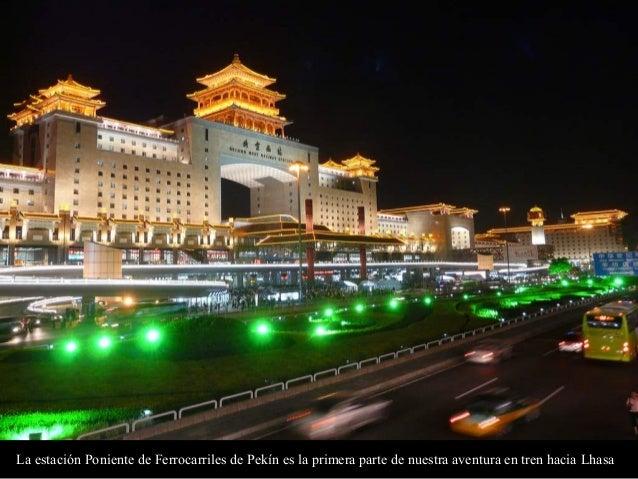 La estación Poniente de Ferrocarriles de Pekín es la primera parte de nuestra aventura en tren hacia Lhasa
