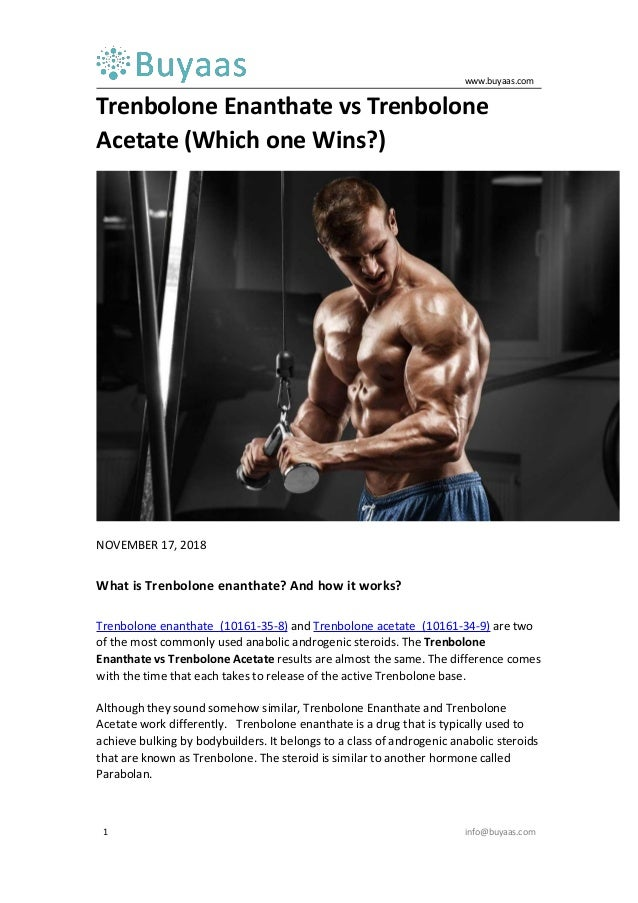 Trenbolone enanthate vs trenbolone acetate -which one wins