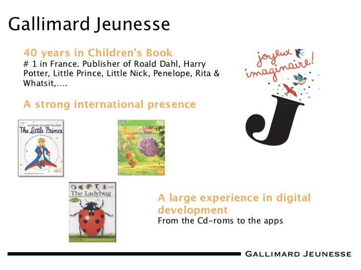 TOC Bologna 2012: Gallimard Jeunesse, an Innovative Digital Strategy in Non-Fiction Content (Terrence Mosca) Slide 2