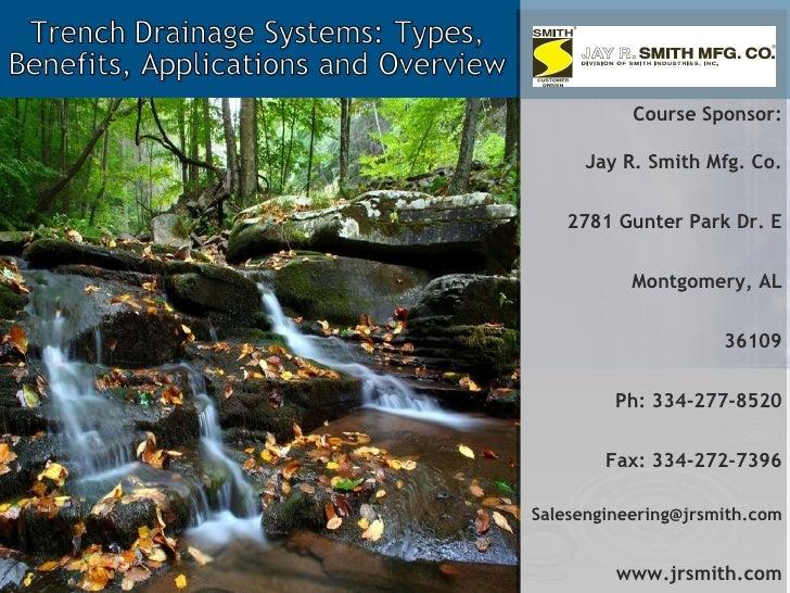 Course Sponsor: Jay R. Smith Mfg. Co. 2781 Gunter Park Dr. E Montgomery, AL 36109 Ph: 334-277-8520 Fax: 334-272-7396 [emai...