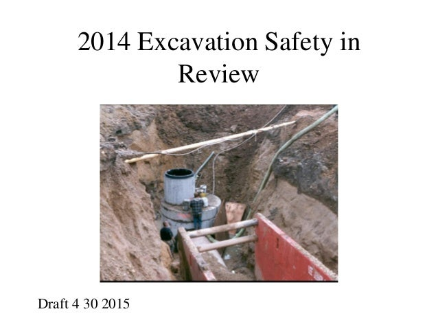 2014 Excavation Safety in Review Draft 4 30 2015