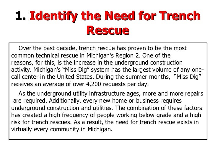 Over the past decade, trench rescue has proven to be the most  common technical rescue in Michigan's Region 2.   One of th...