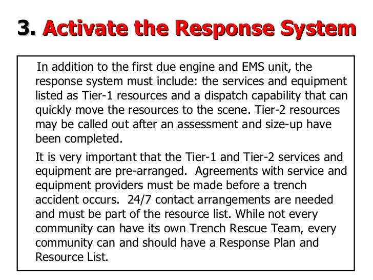3.   Activate the Response System In addition to the first due engine and EMS unit, the response system must include: the ...