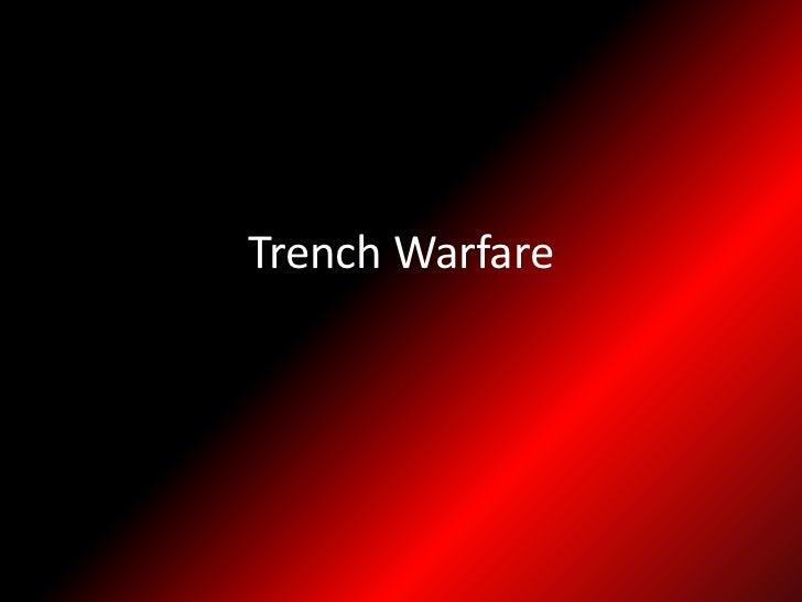 Trench Warfare<br />