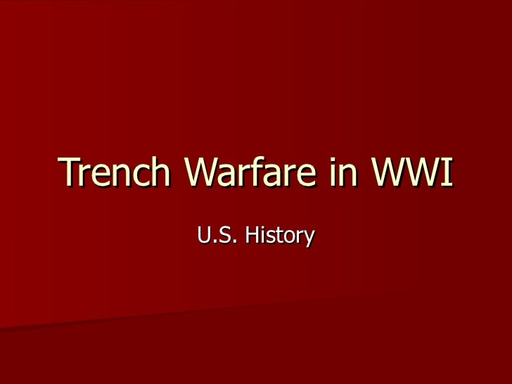 Trench Warfare in WWI U.S. History