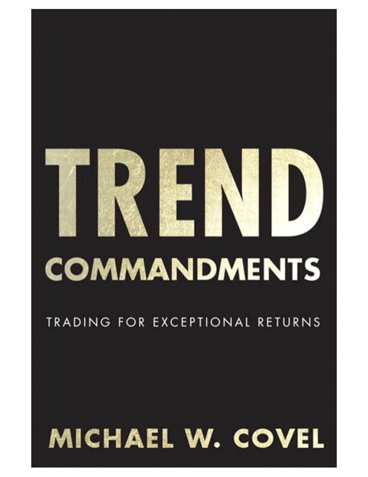 "Praise for                         Trend Commandments""Fire up the barbecue. Michael Covel skewers the sacred cows of Wall ..."
