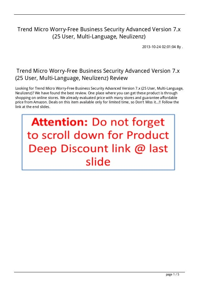 Trend Micro Worry-Free Business Security Advanced Version 7.x (25 User, Multi-Language, Neulizenz) 2013-10-24 02:01:04 By ...