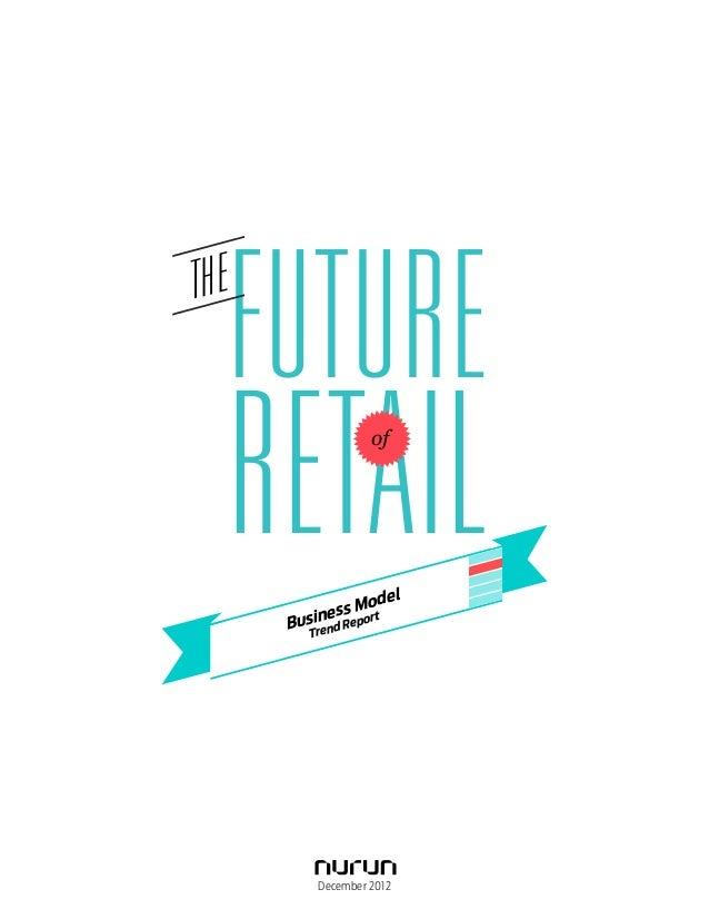 TH E       FUTURE       RETAIL                                            MAR                                   ing       ...