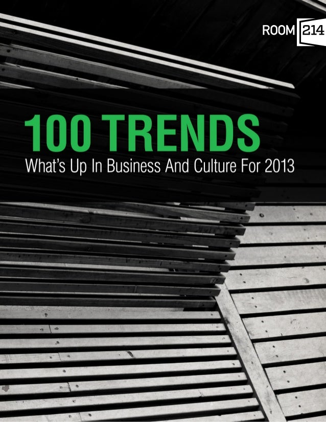 100 TRENDSENJOY THIS FREE PREVIEW OFOUR 100 TRENDS REPORT, BUTTHERE'S SO MUCH MORE.CLICK TO GET THEFULL REPORT