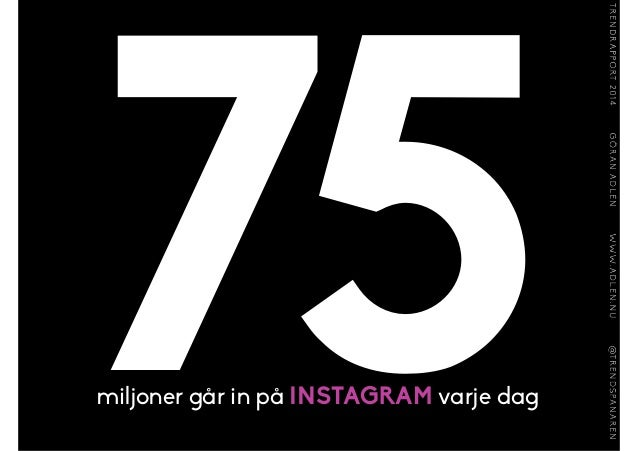 100nya saker GÅR ONLINE per sekund KÄLLA: CISCO JULI 2013