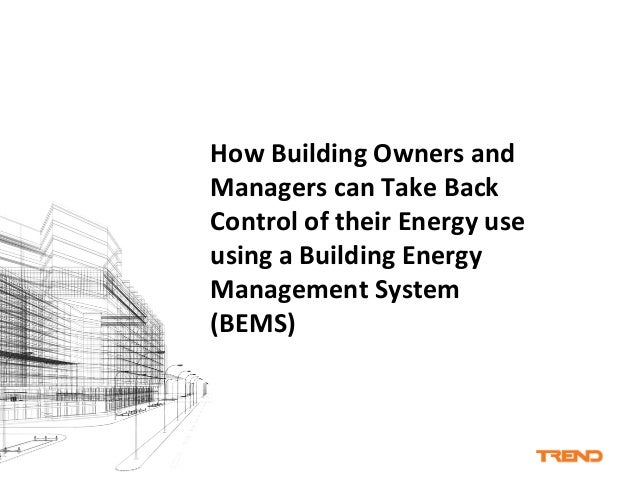 Energy Control System : How building owners and managers can take back control of