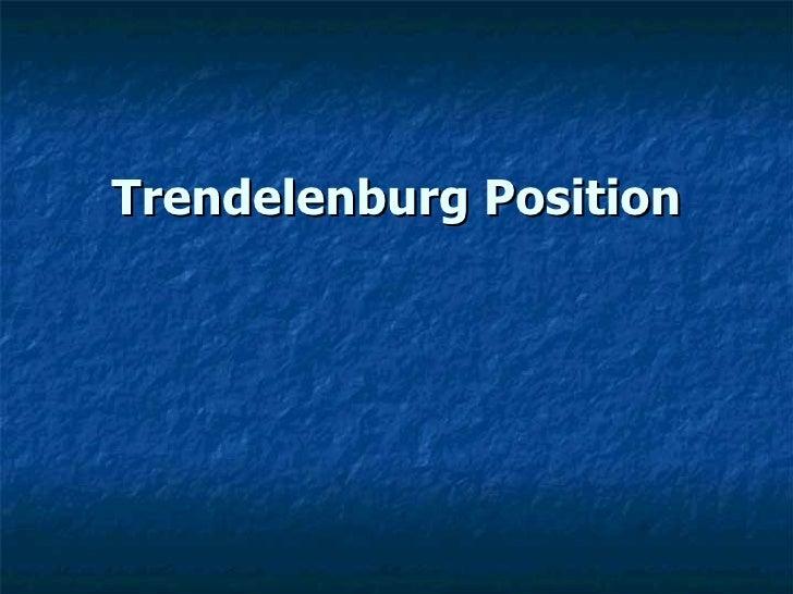Trendelenburg Position