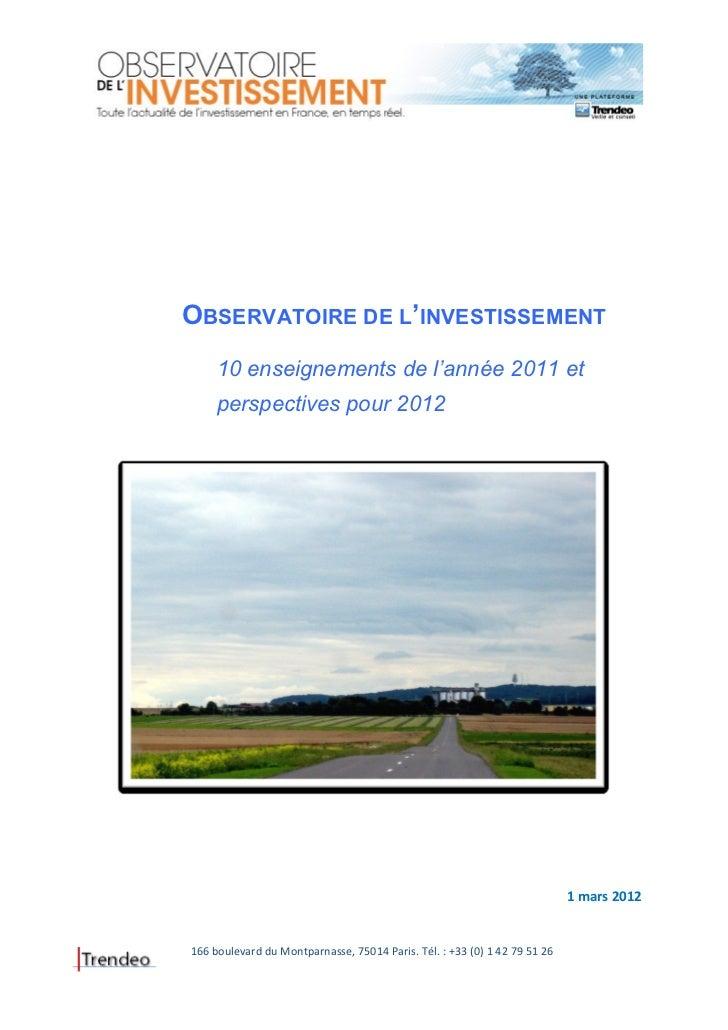 OBSERVATOIRE DE L'INVESTISSEMENT     10 enseignements de l'année 2011 et     perspectives pour 2012                       ...