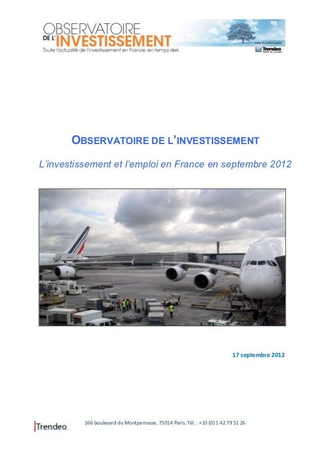 OBSERVATOIRE DE L'INVESTISSEMENTL'investissement et l'emploi en France en septembre 2012                                  ...