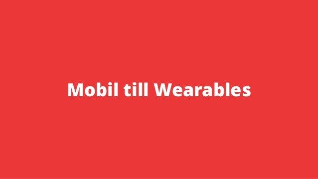 Mobil till Wearables