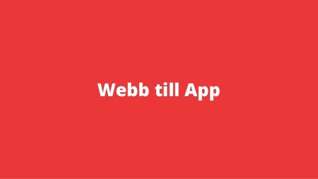 Webb till App