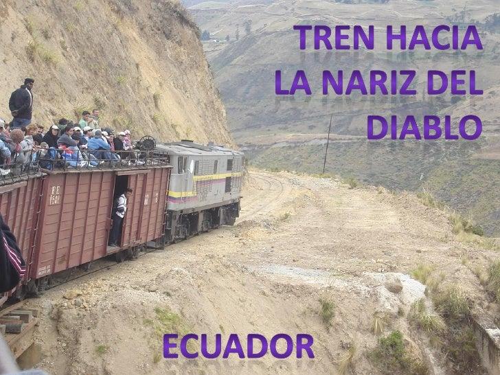 Un anuncio promocional del paseo en el        tren, en la ciudad de Riobamba