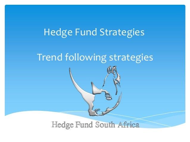 Hedge Fund Strategies  Trend following strategies