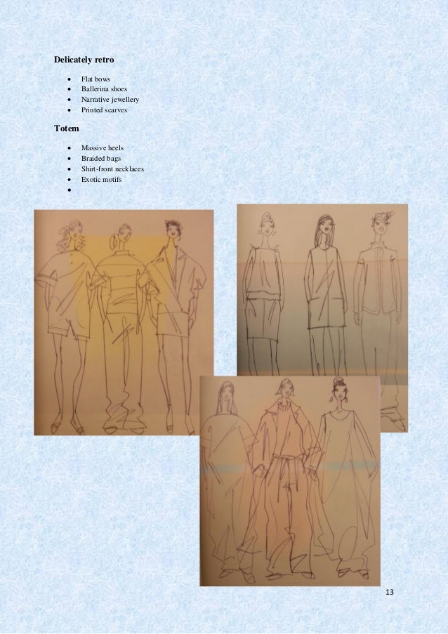 14 Spring/Summer 2012 (Loose Peplum, Very Lightly Structured)  Minimalist look, rejecting restrained silhouette, gentler ...