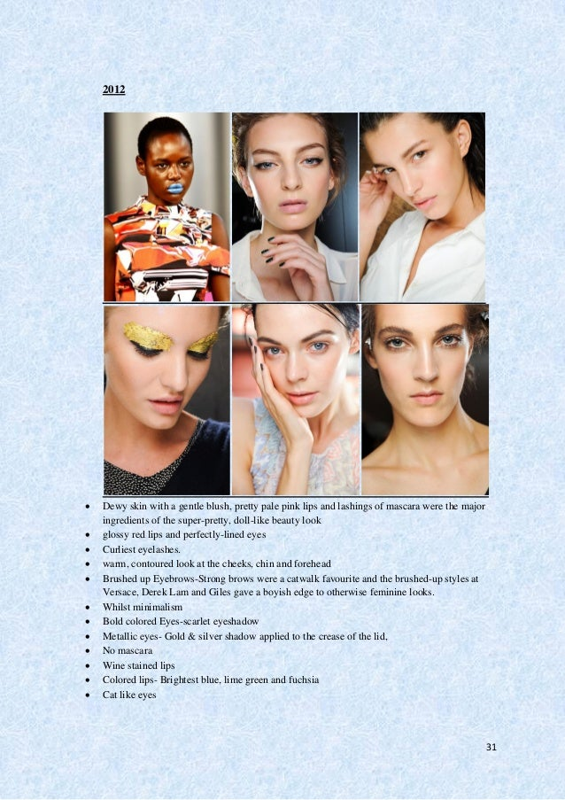 32 2013  From a kaleidoscope of colour, to a simple, fresh and flawless complexion, it is the ready-to- wear collections ...