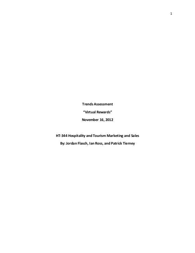 "1                Trends Assessment                ""Virtual Rewards""               November 16, 2012HT-344 Hospitality and ..."
